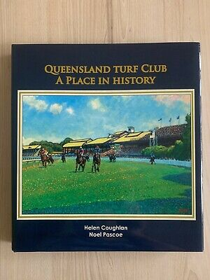 Queensland Turf Club History by Helen Coughlan
