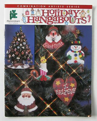 Provo Craft ~ Holiday Hangabouts ~ Tole Painting Ornaments Various Artists
