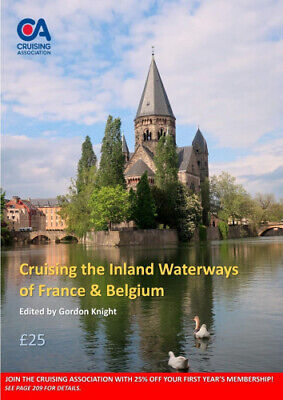 Cruising the Inland Waterways of France and Belgium by Gordon Knight.