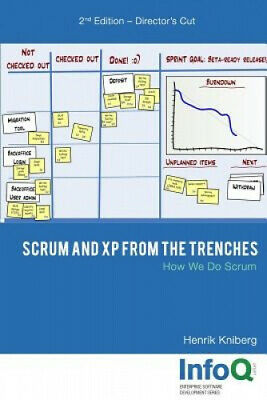 Scrum and XP from the Trenches - 2nd Edition by Kniberg, Henrik.