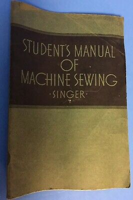 1939 Singer Student's Manual Sewing Machine & Attachments How To Book Vintage