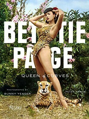 Bettie Page: Queen of Curves by Mason, Petra