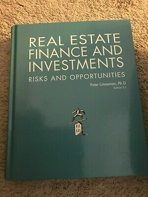 Real Estate Finance and Investments: Risks and Opportunities, Edition 3.1