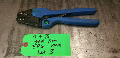Thomas Betts ERG-2002 Sta-Kon Comfort Grip Ractcheting Crimper Crimp Tool. lot#3