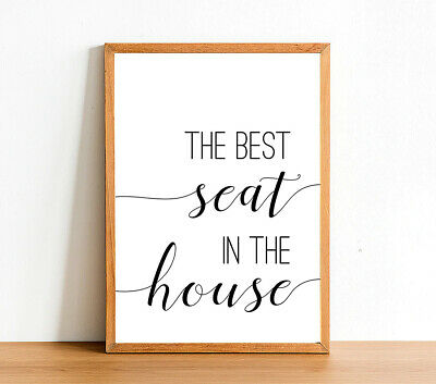 THE BEST SEAT - Bathroom Prints - Toilet Funny Posters - Wall Art Home Decor