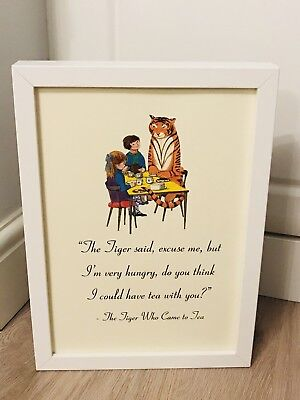 The Tiger Who Came To Tea A4 Quote Art Print Unframed Gift Nursery Christening