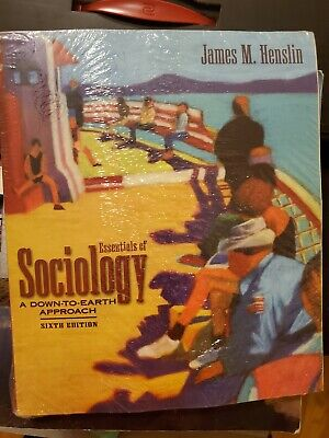 Essentials of Sociology A Down-to-Earth Approach - 6th Edition