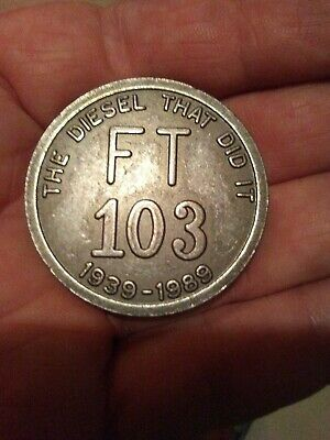 Electro-Motive Diesel~Emd~General Motors Ft 103 Commemorative Coin~La Grange/Il