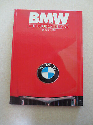 BMW - The book of the car history book - Don Slater -- ---