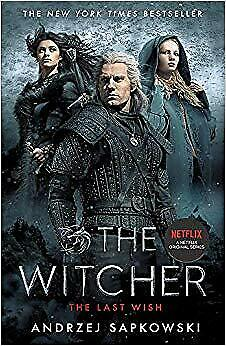 BEST The Last Wish Introducing The Witcher Now A Major Netflix Show Rev UK STOC