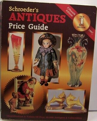 Schroeders Antiques Price Guide Vintage Book Fifteenth Edition 1997 Huxford