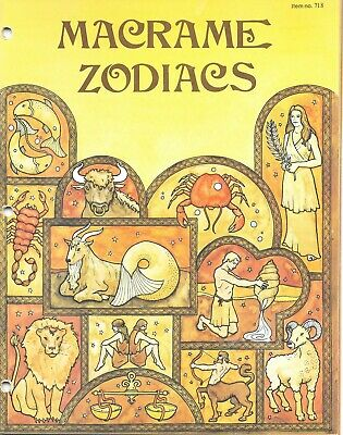 Macrame Zodiacs Horoscopes Myrna Johnson 1977 Vintage 718 Instructions