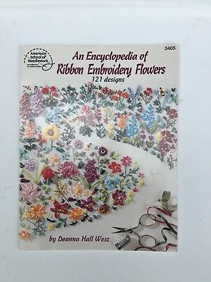 An Encyclopedia Of Ribbon Embroidery Flowers 121 Designs 1995
