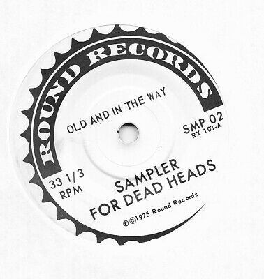 """Sampler For Dead Heads"" ""Old and In The Way"" U.S. Round Records 02 WLP 7"" 33"