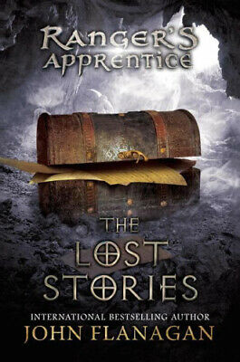 The Lost Stories: Book 11 (Ranger's Apprentice) by John A. Flanagan.