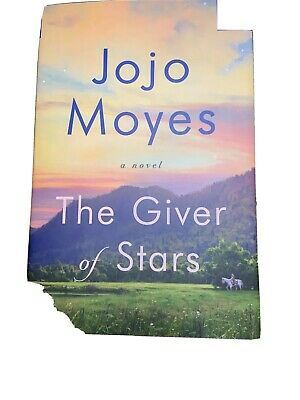 The Giver of Stars by Jojo Moyes-2019 Hard Cover Book