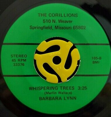 C&W 45 - Barbara Lynn - Whispering Trees - The Corillions Ozark Gospel Vg++ HEAR