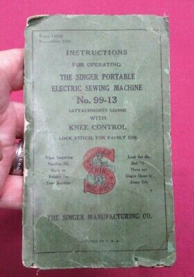 Instructions for Operating The Singer Portable Electric Sewing Machine No.99-13