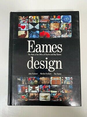 Eames Design: Work of the Office of Charles & Ray Eames. Neuhart