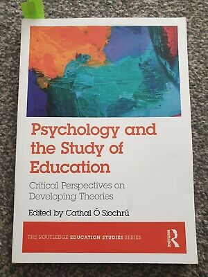 Psychology and the Study of Education (The Routledge Education Studies Seri Book