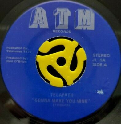Rock 45 - Telapath - Gonna Make You Mine - ATM Vg++ HEAR