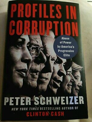 Profiles in Corruption: Abuse of Power by Peter Schweizer HARDCOVER..NEW
