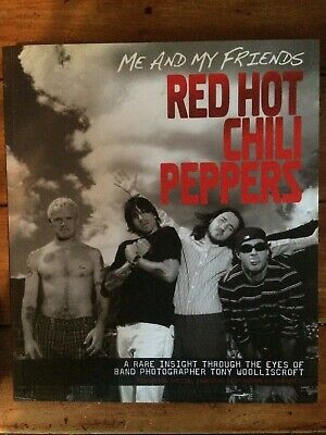 Red Hot Chili Peppers - Me and My Friends book