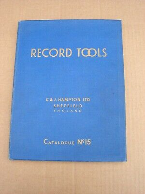 RECORD TOOLS OF SHEFFIELD, CATALOGUE No 15. VICES, PLANES ECT