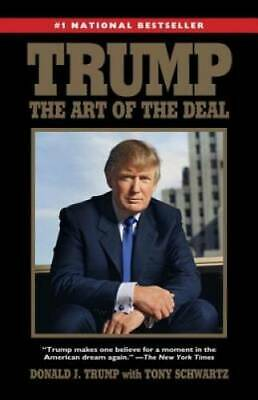 Trump: The Art of the Deal - Paperback By Trump, Donald J. - GOOD