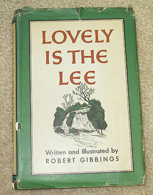 Lovely is the Lee - Robert Gibbings