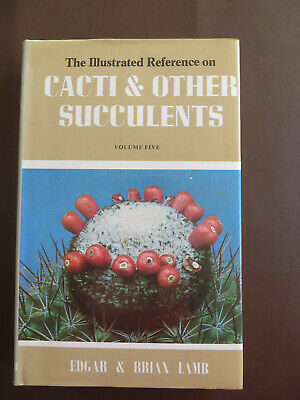 The Illustrated Reference on Cacti & Other Succulents-Vol 5 Edgar & Brian Lamb