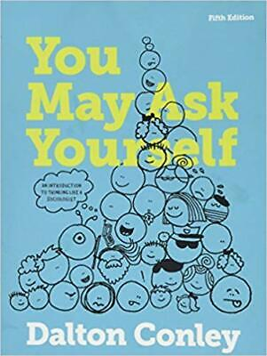 You May Ask Yourself By Dalton Conley 5th Edition [P.D.F]