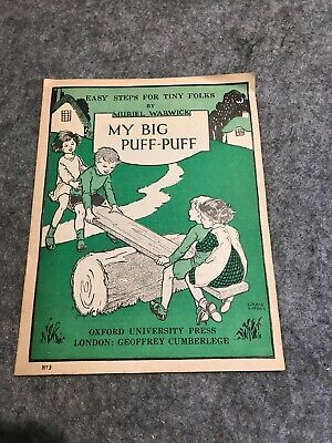 Vintage School Book Early Reader Easy Steps for Tiny Folks MY BIG PUFF PUFF No3