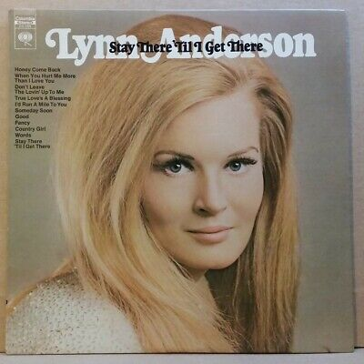 Lynn Anderson . Stay There 'Til I Get There . Fancy / Words . 1970 Columbia LP