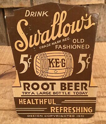 Vintage 1941 Drink SWALLOW'S Old Fashioned Root Beer Bottle Topper Die Cut Sign