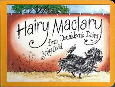 Hairy Maclary from Donaldson's Dairy by Lynley Dodd by Lynley Dodd.