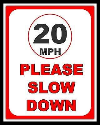5 MPH Please Slow Down Sign Speed Restrict A002