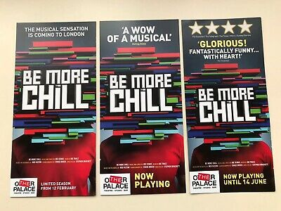 BE MORE CHILL LONDON 2020 3 Different FLYERS / HANDBILL