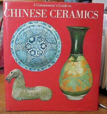 CHINESE CERAMICS    A Connoisseur's Guide by Watson