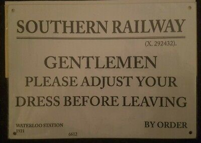 Metal Railway Sign Southern Railway  Adjust Your Dress Waterloo Station Retro
