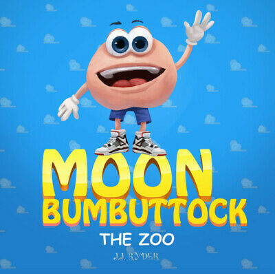 Moon Bumbuttock - A cheeky book I wrote to entertain myself