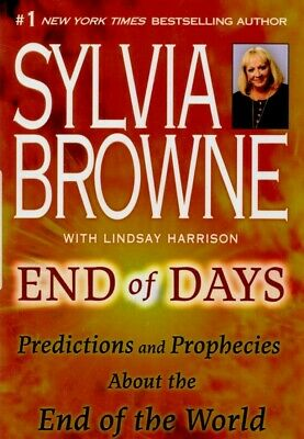 END OF DAYS Predictions and Prophecies End Of World SYLVIA Browne P.D.F ebook