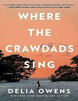 👌Where the Crawdads Sing by Delia Owens - 2018👌P.D.F FORM