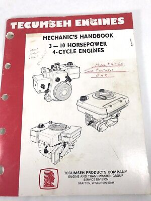TECUMSEH ENGINES Mechanic's Handbook 3 – 10 Horsepower 4-Cycle Engines