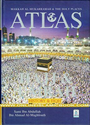 Atlas of Hajj & Umrah,History and Fiqh