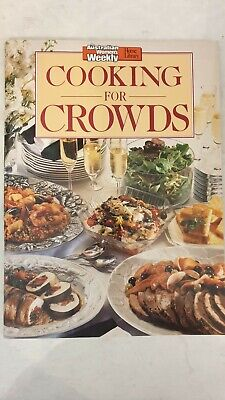 Womens Weekly Cook Book Cookbook Recipe Magazine COOKING For Crowds As New