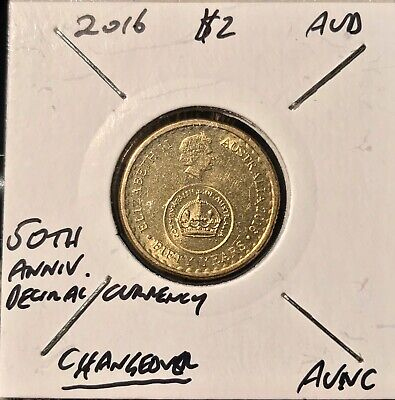 2016 $2 Changeover Coin 50 Years Of Decimal Currency Mint 'AUNC'