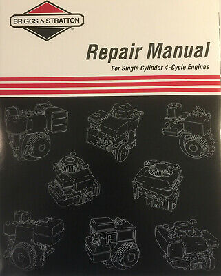 Briggs And Stratton Service And Repair Manual Single Cylinder 4 Cycle Engines