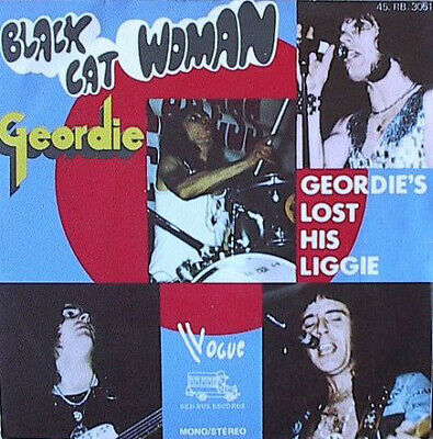 Black Cat Woman / Geordie's Lost His Liggie / Vinyl / Hardrock / Heavy / AOR