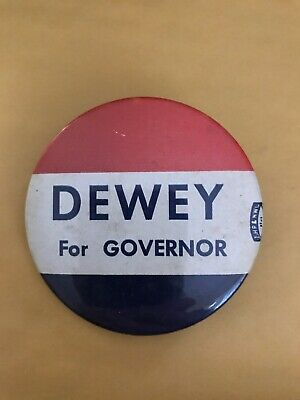 Rare Dewey For Governor Political Campaign Pin Button